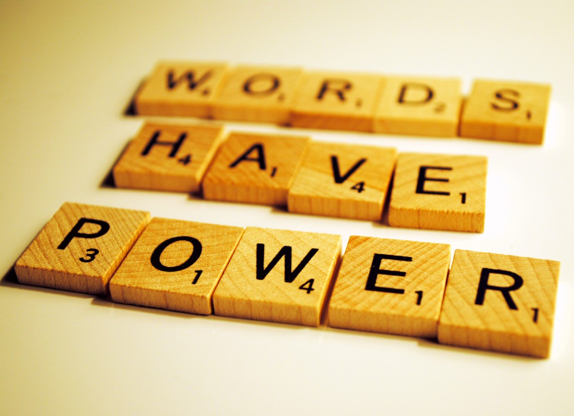 You are currently viewing Do You Know How Powerful Your Words Are?