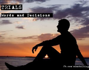 TRIALS – Words and Decisions