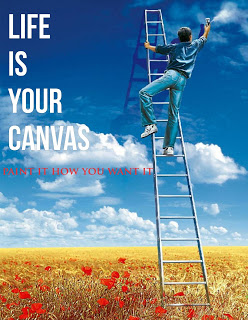 Life is your canvas