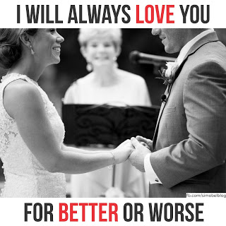 I will always love you for better or worse