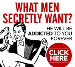 Key to Win a Man's Love, Attention and Devotion for Life